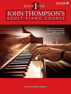 Thompson John Adult Piano Course Book 1 Pf Bk/Audio Online by John Thompson