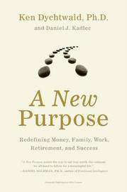 A New Purpose by Ken Dychtwald image