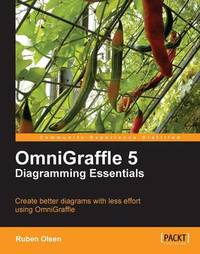 Omnigraffle 5 Diagramming Essentials by Ruben Olsen