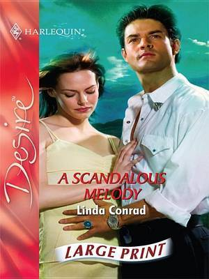 A Scandalous Melody by Linda Conrad