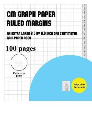 CM Graph Paper (Ruled Margins) by James Manning