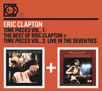 2FOR1: Time Pieces Vol.1: The Best of Eric Clapton/Time Pieces Vol.2: Live in the Seventies by Eric Clapton