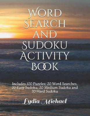 Word Search and Sudoku Activity Book by Lydia Michael