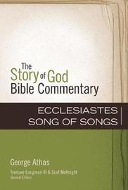 Ecclesiastes, Song of Songs by George Athas