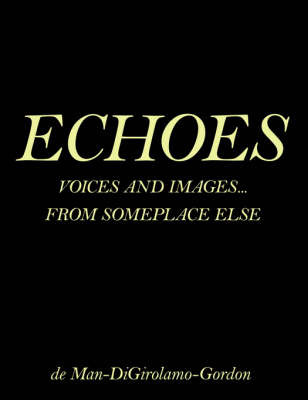 Echoes by George E.N. de Man image
