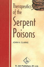 Therapeutics of the Serpent Poisons by John H Clarke image
