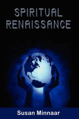 Spiritual Renaissance by Susan Minnaar