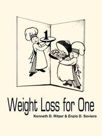 Weight Loss for One by Kenneth D. Ritzer image