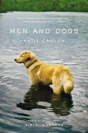 Men and Dogs by Katie Crouch image