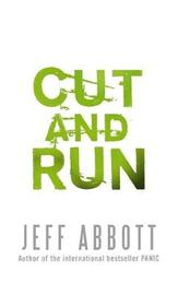 Cut and Run by Jeff Abbott