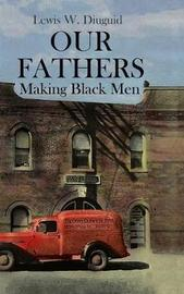 Our Fathers by Lewis W. Diuguid image