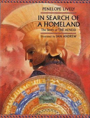 In Search of a Homeland: The Story of the Aeneid by Penelope Lively image