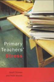 Primary Teachers' Stress by Geoff Troman image