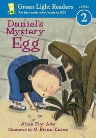 Daniel's Mystery Egg by Alma Flor Ada