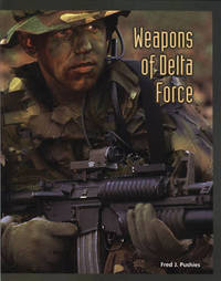 Weapons of Delta Force by Fred Pushies image