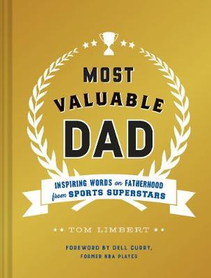 Most Valuable Dad by Tom Limbert