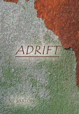 Adrift by Vp Saxton