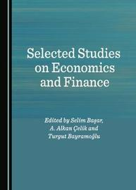 Selected Studies on Economics and Finance