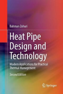 Heat Pipe Design and Technology by Bahman Zohuri image