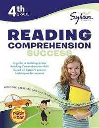 Fourth Grade Reading Comprehension Success (Sylvan Workbooks) by Sylvan Learning