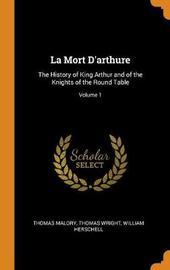 La Mort d'Arthure by Thomas Malory