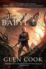 The Heirs of Babylon by Glen Cook