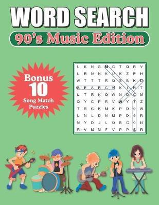 Word Search 90's Music Edition by Greater Heights Publishing