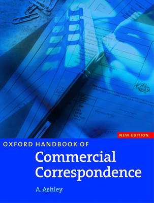 Oxford Handbook of Commercial Correspondence, New Edition: Handbook by Ashley image