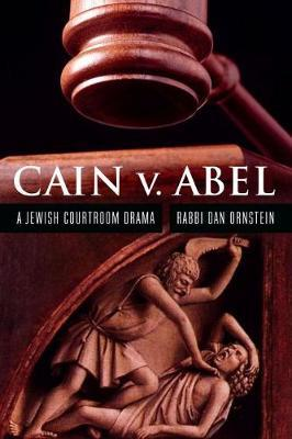 Cain v. Abel by Dan Ornstein