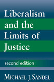 Liberalism and the Limits of Justice by Michael J Sandel