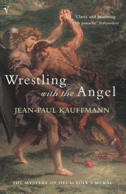Wrestling With The Angel by Jean-Paul Kauffmann image