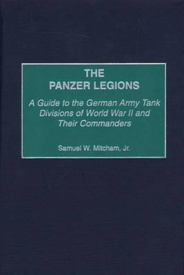 The Panzer Legions by Samuel W Mitcham image