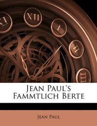 Jean Paul's Fammtlich Berte by Jean Paul