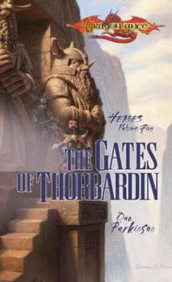 Gates of Thorbardin by Dan Parkinson
