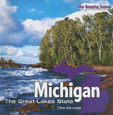 Michigan by Tika Downey