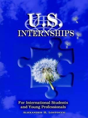 Us Internships by Alexander, H Lostocco