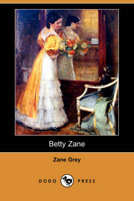 Betty Zane by Zane Grey image