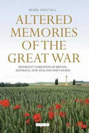 Altered Memories of the Great War by Mark David Sheftall image
