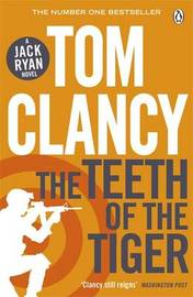 The Teeth of the Tiger by Tom Clancy