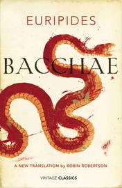 Bacchae by * Euripides