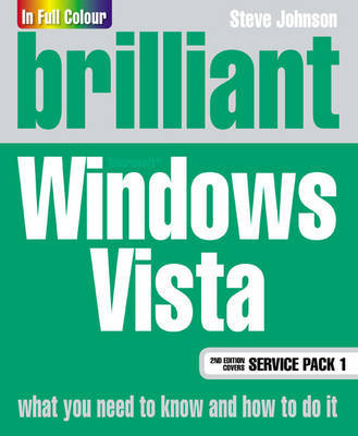 Brilliant Windows Vista SP1 by Steve Johnson