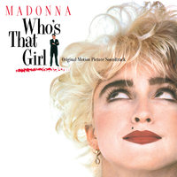 Who'S That Girl (Original Motion Picture Soundtrack) by Madonna