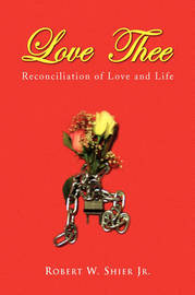 Love Thee by Robert W Shier, Jr. image