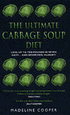 The Ultimate Cabbage Soup Diet by Madeline Cooper