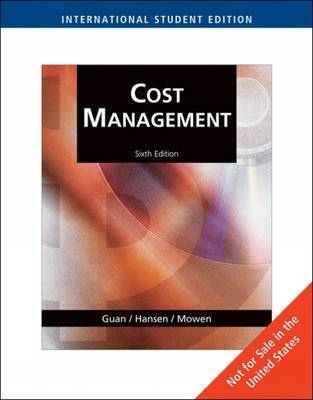 Cost Management: Accounting and Control by Don R Hansen