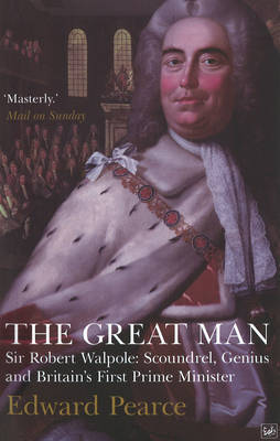 The Great Man by Edward Pearce