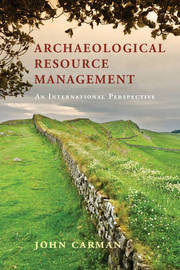 Archaeological Resource Management by John Carman
