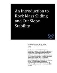 An Introduction to Rock Mass Sliding and Cut Slope Stability by J Paul Guyer image