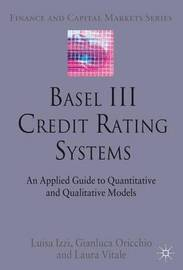 Basel III Credit Rating Systems by Luisa Izzi