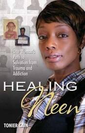 Healing Neen by Tonier Cain
